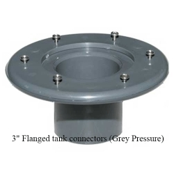 "3"" flanged tank connectors (grey pressure)"